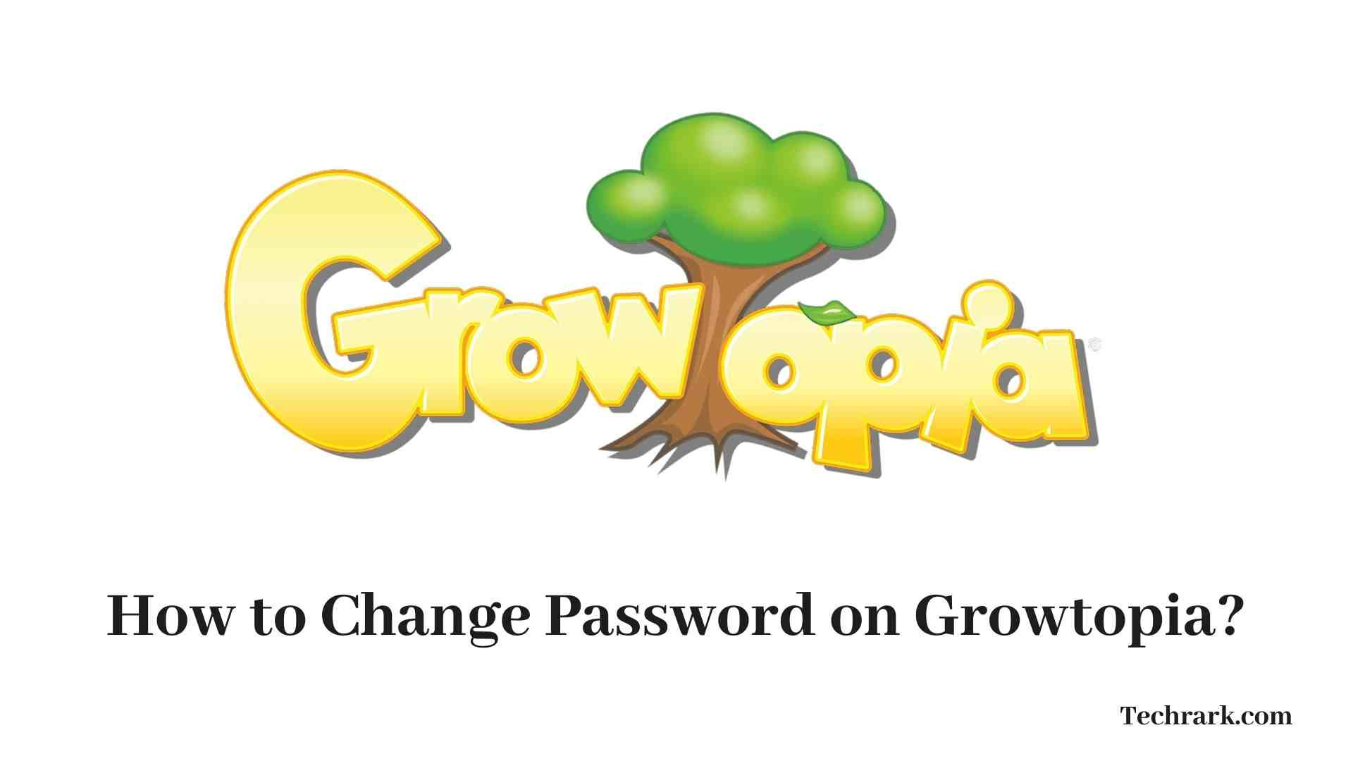 How To Change Password On Growtopia Complete Guide